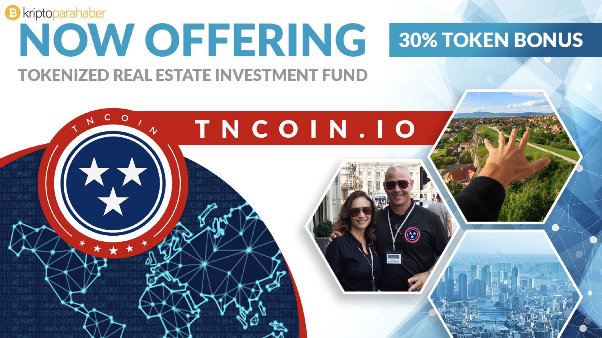 Yüzde 30 bonus fırsatı sunan TNCoin emlak alanında devrim yaratacak.
