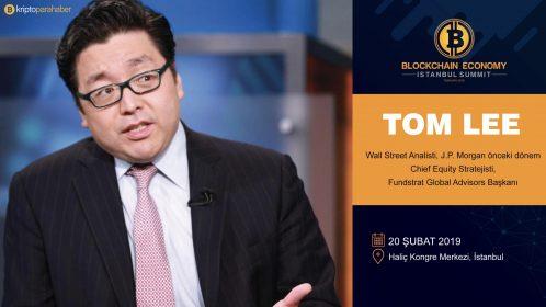 Tom Lee, Blockchain Economy İstanbul Summit'e konuk oluyor.