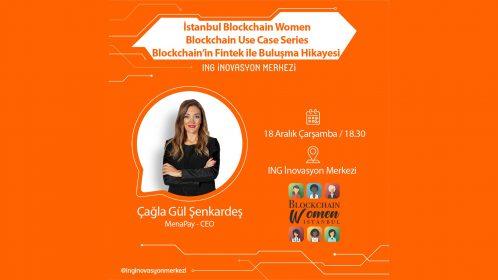 İstanbul Blockchain Women 3. buluşmasını gerçekleştiriyor