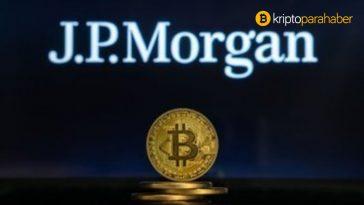 JPMorgan özel müşterilere Bitcoin fonu başlatacağını bildirdi