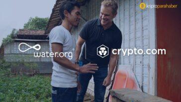 Crypto.com sosyal sorumluluk kuruluşu Water.com'a önemli miktarda bağış yaptı!